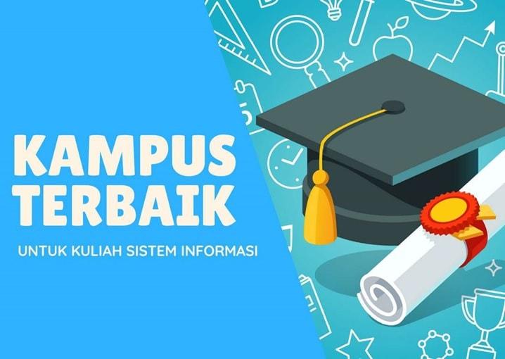 kampus terbaik untuk jurusan sistem informasi